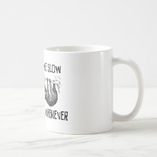 Live Slow, Die Whenever Coffee Mug