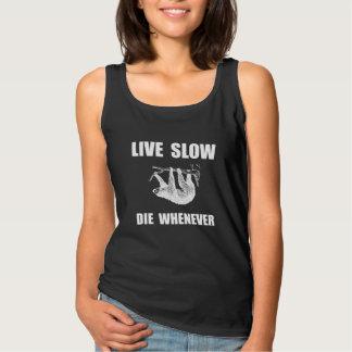Live Slow Die Whenever Sloth Tank Top