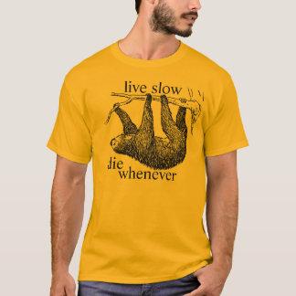 live slow T-Shirt