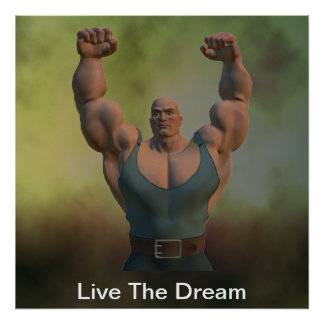 Live The Dream Weightlifter Poster