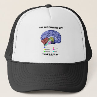 Live The Examined Life Think & Reflect (Brain) Trucker Hat