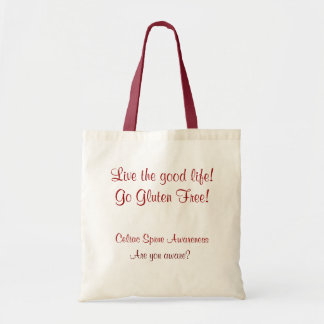 Live the Good Life! Go Gluten Free! Budget Tote