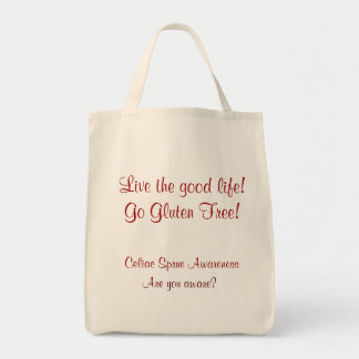 Live the Good Life! Go Gluten Free! Grocery Bag