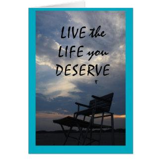 live the life u deserve card