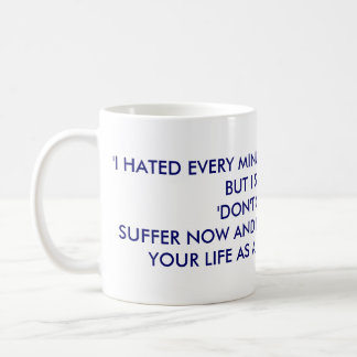 live the rest of your life as a champion classic white coffee mug
