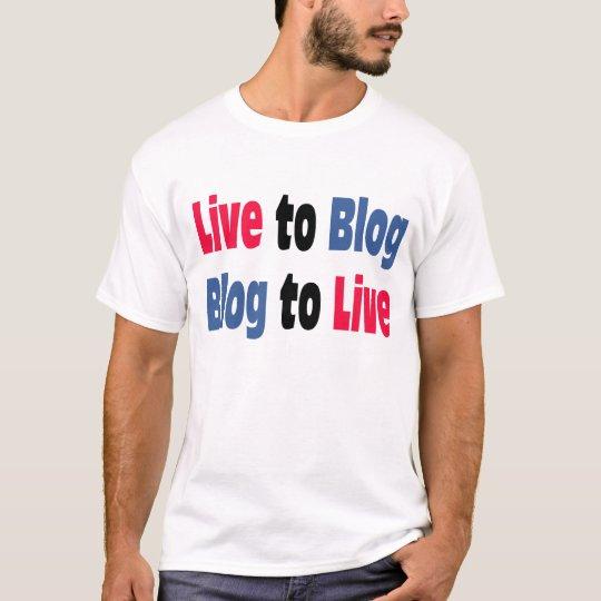 Live to Blog T-Shirt