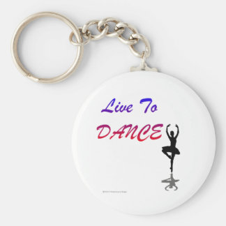Live To Dance (For Light Colored Products) Keychain