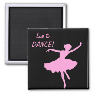 Live to DANCE! Magnet