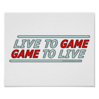 Live to Game Print