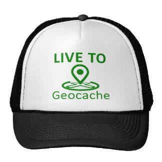 Live to geocache trucker hat