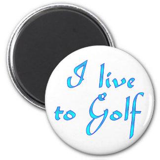 Live to Golf Fridge Magnets