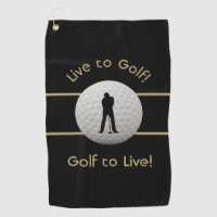 Live to Golf Quote Typography Black & Golden Golf Towel