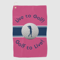Live to Golf Quote Typography Pink & Blue Golf Towel
