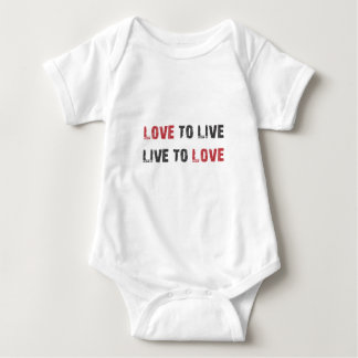 Live to Love. Love to Live. Baby Bodysuit