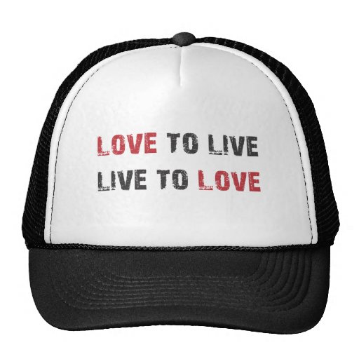 Live to Love. Love to Live. Mesh Hat