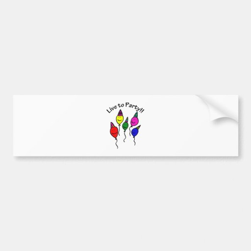 Live to Party Bumper Sticker