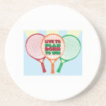 Live to play born to win beverage coasters