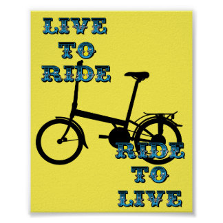 Live to ride, fold up bike poster
