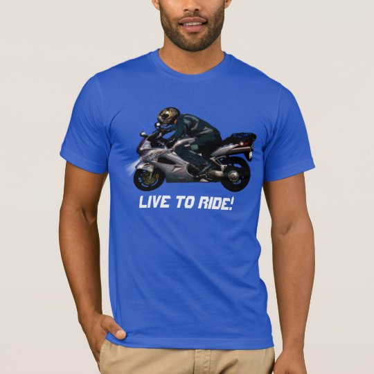 Live To Ride Motorcyclist T-Shirt