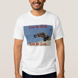 Live to Ride Ride to Live... T Shirt