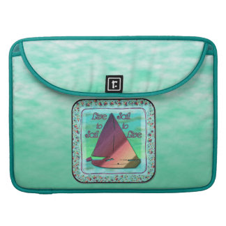 LIVE TO SAIL MacBook PRO SLEEVE
