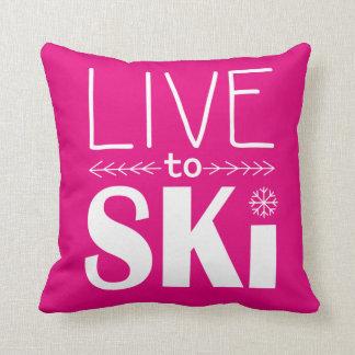 Live to Ski pillow - hot pink