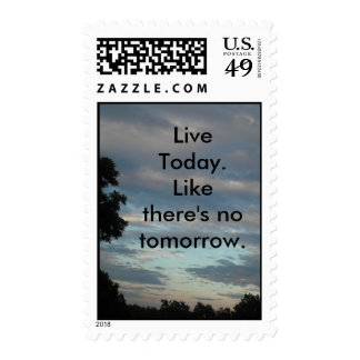 Live Today. Postage