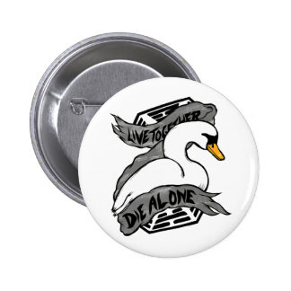 Live Together Die Alone Pinback Button