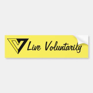 Live Voluntarily Bumper Sticker Car Bumper Sticker