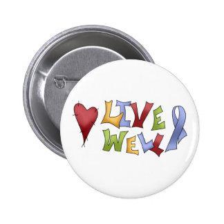 Live Well (Blue Awareness Ribbon) Pins