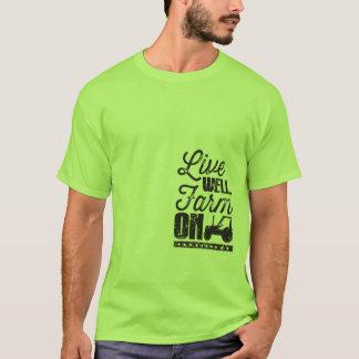 Live Well. Farm On. T-Shirt