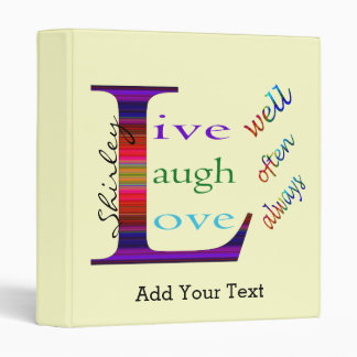 Live Well, Laugh Often, Love Always by STaylor Binder