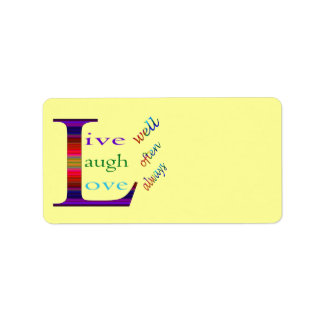 Live Well, Laugh Often, Love Always by STaylor Label