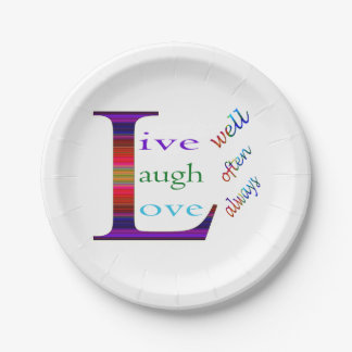 Live Well, Laugh Often, Love Always by STaylor Paper Plate