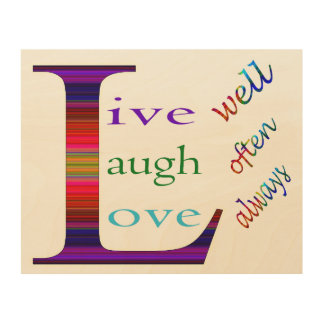 Live Well, Laugh Often, Love Always Wood Canvases