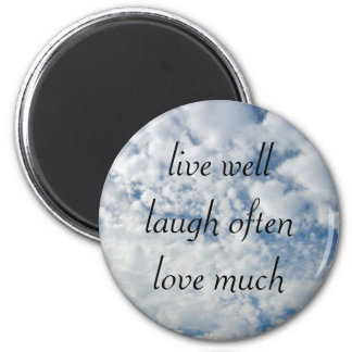 live well laugh often love much 2 inch round magnet