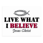 Live what I believe - Jesus Christ Postcard