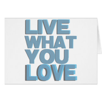 Live What You Love Gifts Card