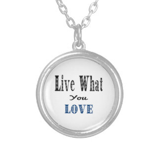 Live What You Love Silver Plated Necklace