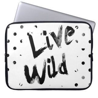 Live Wild, Black and White Typography Computer Sleeve