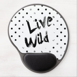 Live Wild, Black and White Typography Gel Mouse Pad