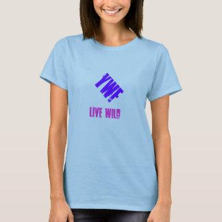 LIVE WILD YWF T-Shirt