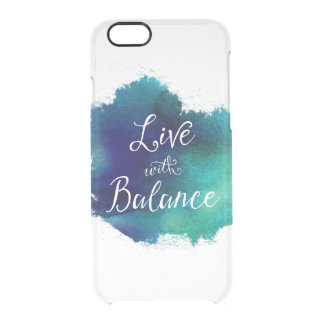Live with Balance Artistic Typography Clear iPhone 6/6S Case
