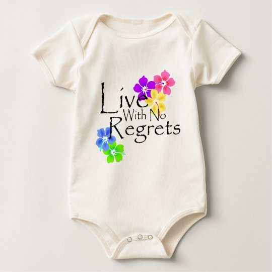 Live with no Regrets Baby Bodysuit