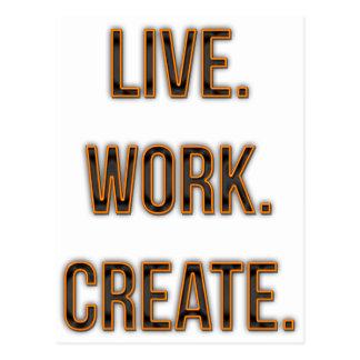 Live. Work. Create. Postcard