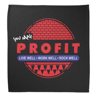 Live Work Rock & You May Profit Bandana