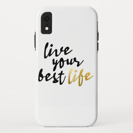 Live Your Best Life Typography iPhone XR Case