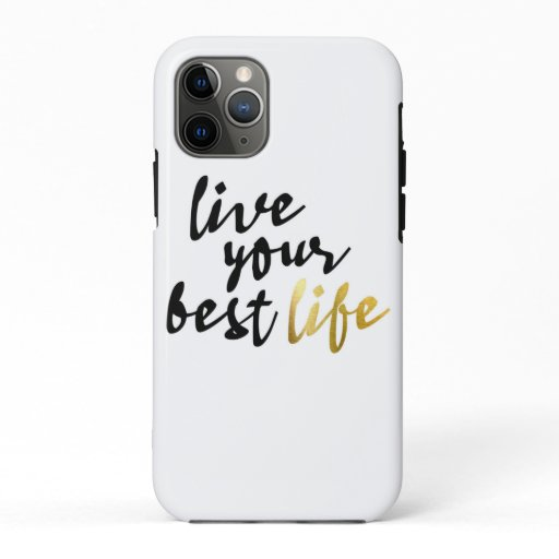 Live Your Best Life Typography iPhone 11 Pro Case