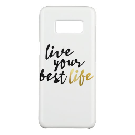 Live Your Best Life Typography Case-Mate Samsung Galaxy S8 Case