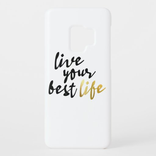 Live Your Best Life Typography Case-Mate Samsung Galaxy S9 Case